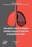 Como abordar o controle do tabagismo